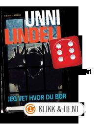 Unni Lindell: Jeg vet hvor du bor